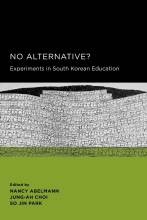 Thumbnail for post: No Alternative?: Experiments in South Korean Education