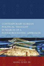 Cover artwork for book: Contemporary Korean Political Thought in Search of a Post-Eurocentric Approach