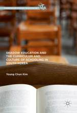 Thumbnail for post: Shadow Education and the Curriculum and Culture of Schooling in South Korea
