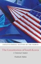 Cover artwork for book: The Constitution of South Korea: A Contextual Analysis