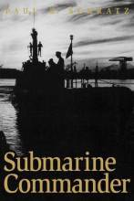 Thumbnail for post: Submarine Commander: A Story of World War II and Korea