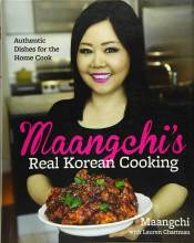 Cover artwork for book: Maangchi's Real Korean Cooking: Authentic Dishes for the Home Cook