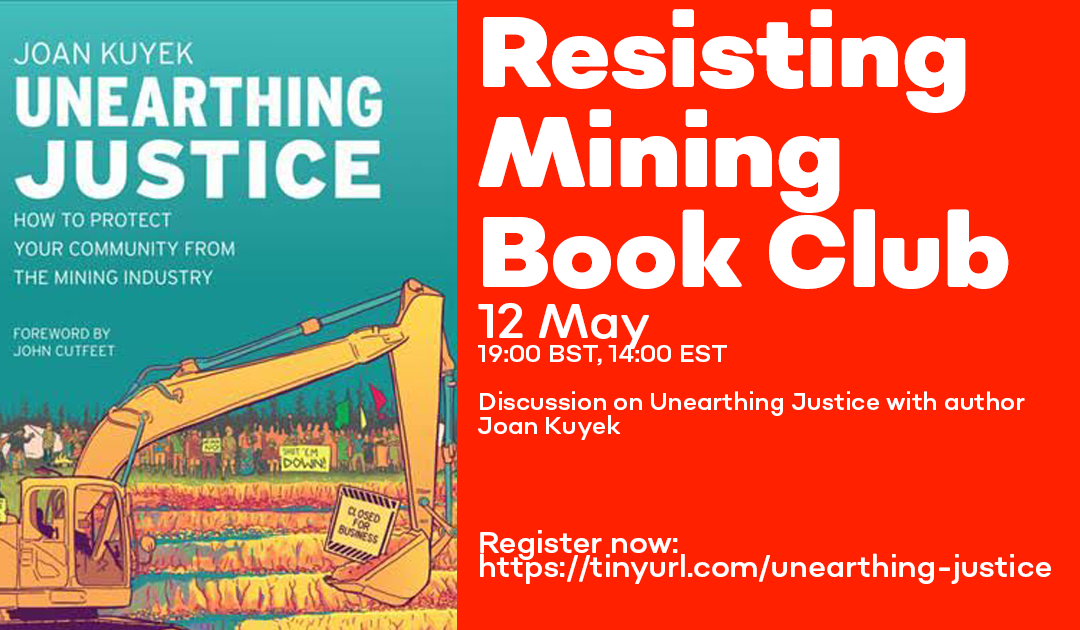 Resisting Mining Book Club: Unearthing Justice