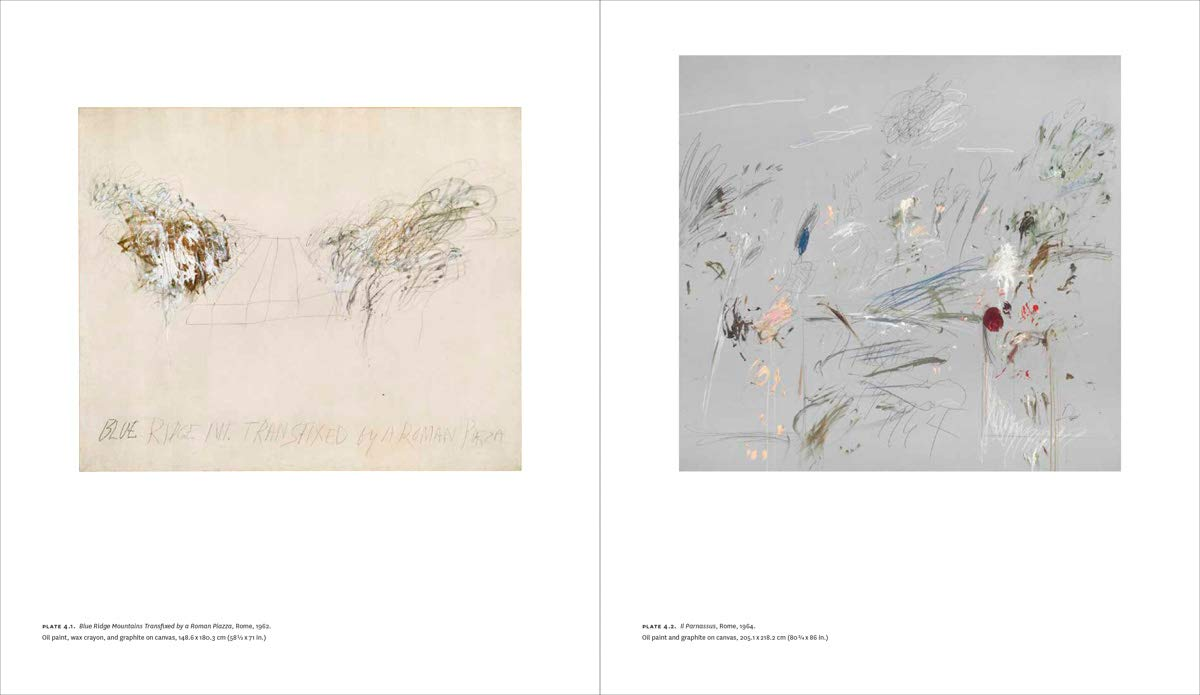Cy Twombly - Making Past Present