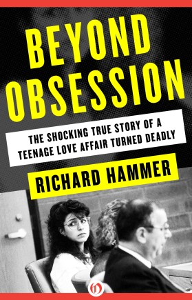 Beyond Obsession, by Richard Hammer