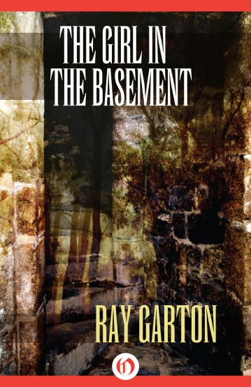 The Girl in the Basement, by Ray Garton