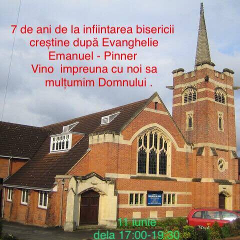 Biserica Emanuel – Pinner implineste 7 ani