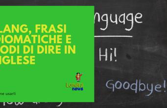 inglese - LondraNews - Italiani in Gran Bretagna