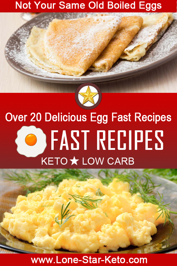 Egg Fast Recipes ⋆ Lone Star Keto