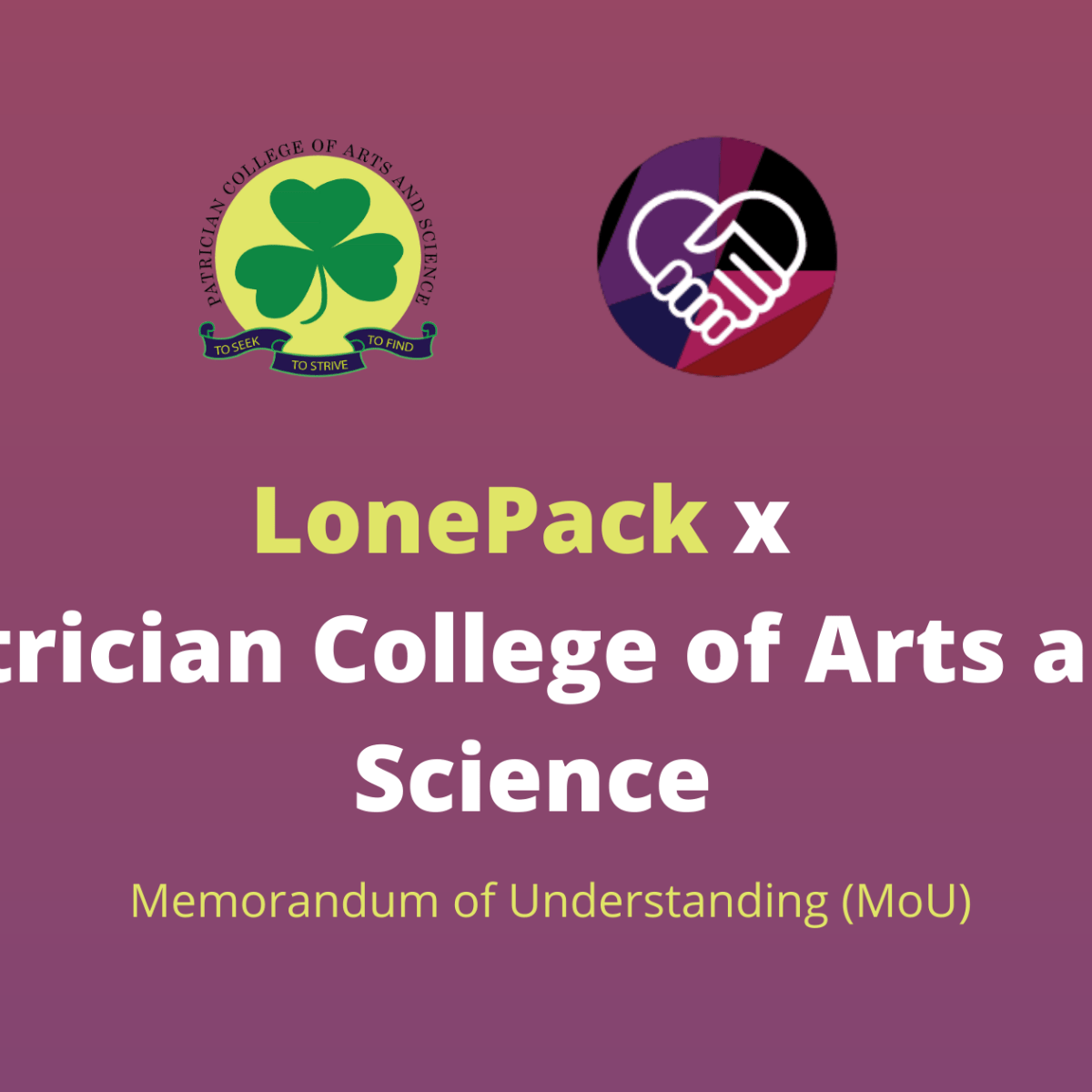 LonePack x Patrician College of Arts and Science