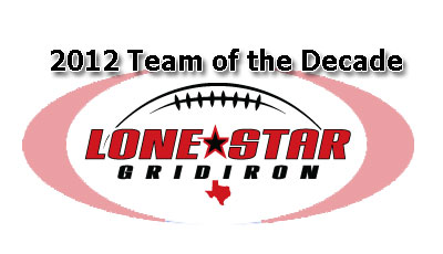 Lone Star Gridiron Team of the Decade