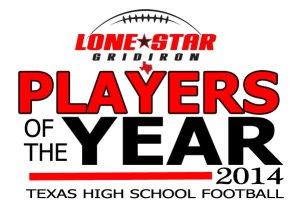 Lone Star Gridiron 2014 Texas high school football players of the year