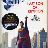 The Superman Novels of Elliot S! Maggin