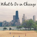 Chicago: What To Do