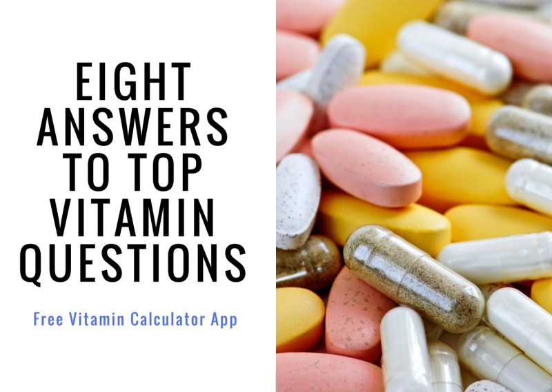 8 answers to top vitamin questions
