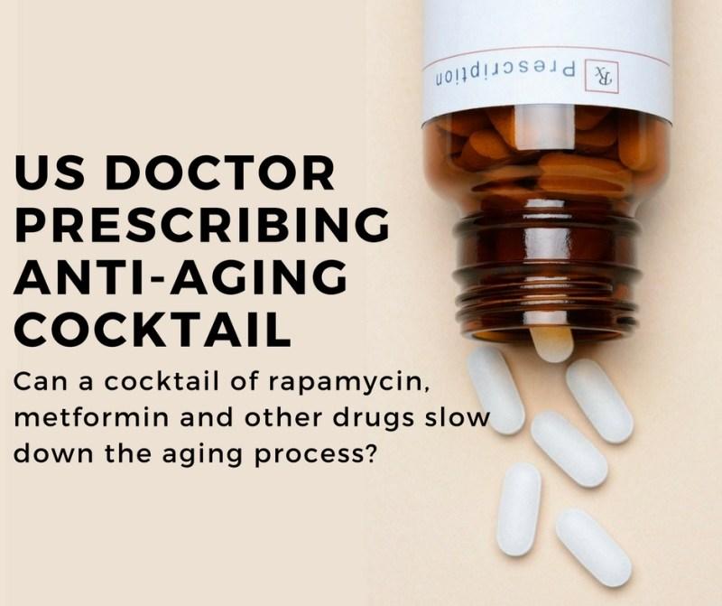 us doctor prescribing anti-aging cocktail of rapamycin and metformin