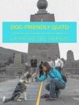 Sora high fives cross hemispheres. Dog-Friendly Quito: La Mitad del Mundo | Long Haul Trekkers