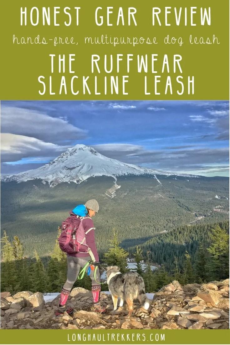 An honest gear review of our favorite hands-free, multi-purpose dog leash: The Ruffwear Slackline Leash.
