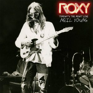 Neil Young Roxy new albums on vinyl