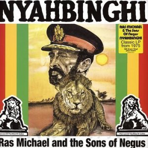 Nyabinghi - Ras Michael And The Sons Of Negus