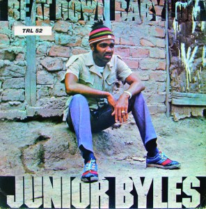 Beat Down Babylon - Junior Byles