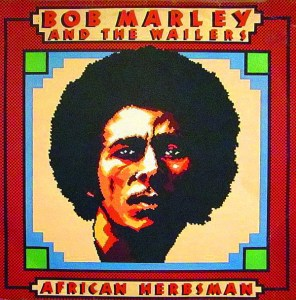 Bob Marley And The Wailers – African Herbsman