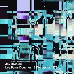 Les Bains Douches 18 December 1979 –Joy Division