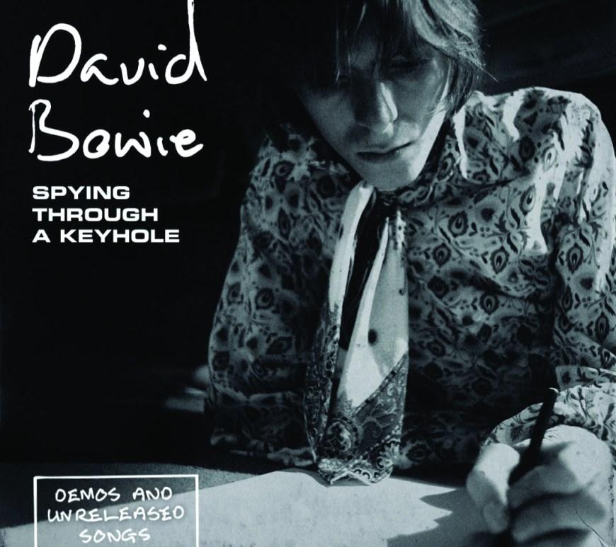 David Bowie –Spying Through A Keyhole