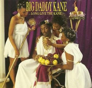 Big Daddy Kane – Long Live The Kane
