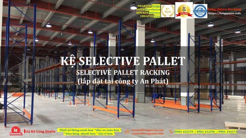 Kệ selective kệ sắt pallet lắp đặt tại kho hàng công ty An Phát (1)