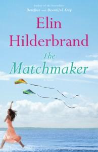 elin-hilderbrand-the-matchmaker