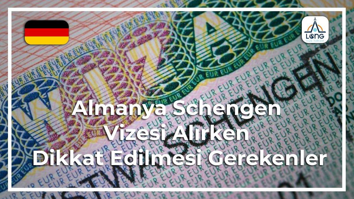 almanya schengen vizesi alırken dikkat edilmesi gerekenler