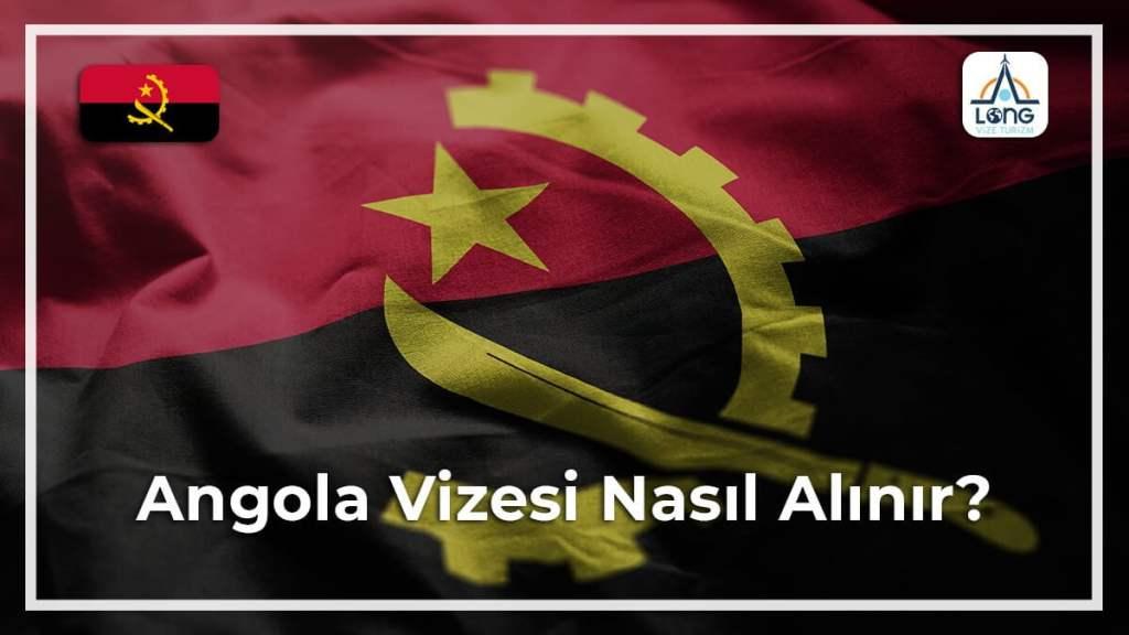 Vizesi Nasıl Alınır Angola