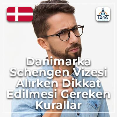 Schengen Vizesi Alınırken Dikkat Edilmesi Gereken Kurallar Danimarka