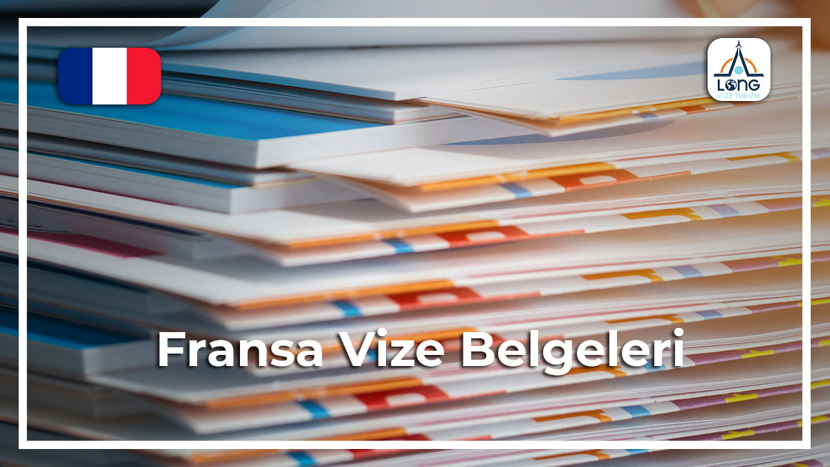 fransa vize belgeleri