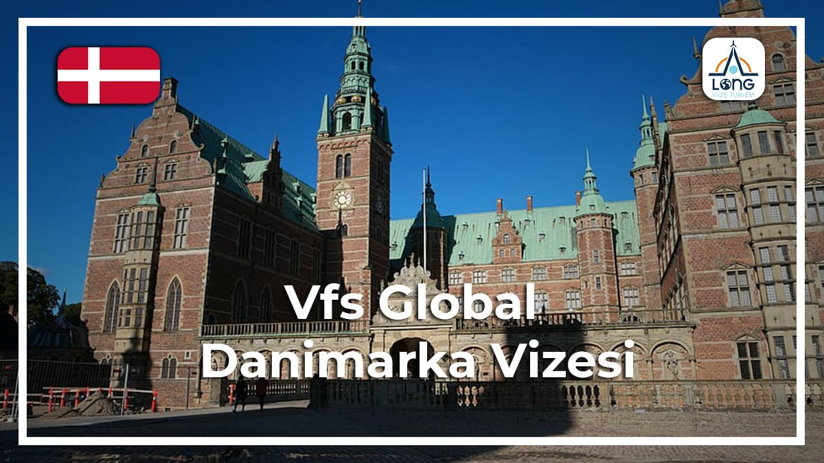 Danimarka Vizesi Vfs Global