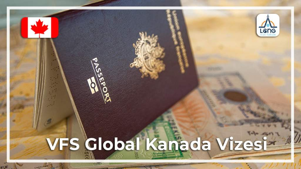 VFS Global Kanada Vizesi