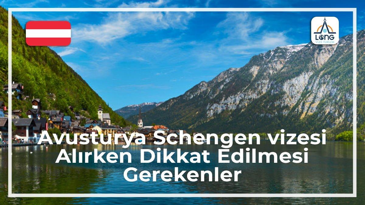 Schengen Vizesi Alınırken Dikkat Edilmesi Gerekenler Avusturya