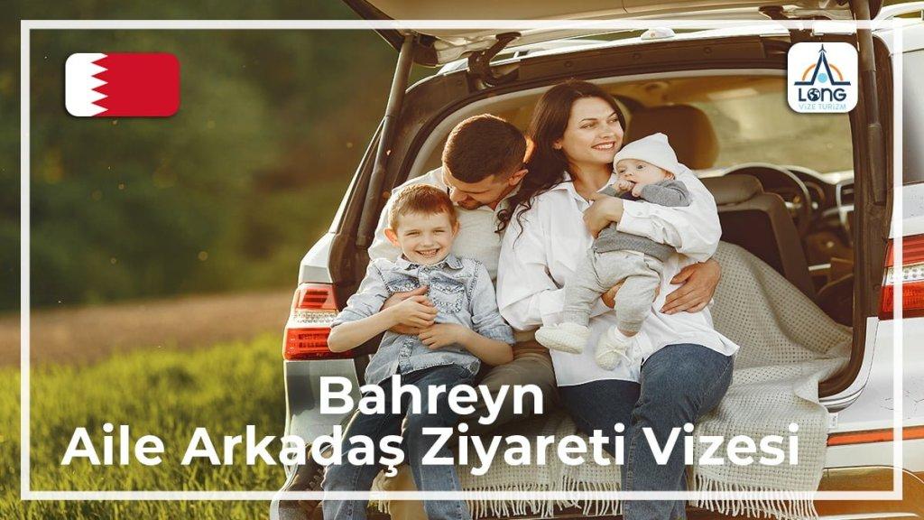 Aile Arkadaş Ziyareti Vizesi Bahreyn