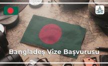 Bangladeş Vize Başvurusu