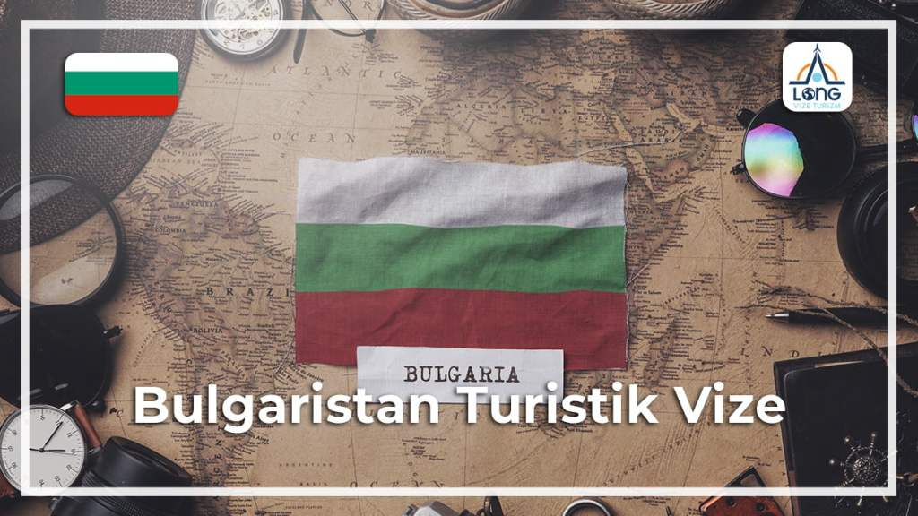 Vize Turistik Bulgaristan