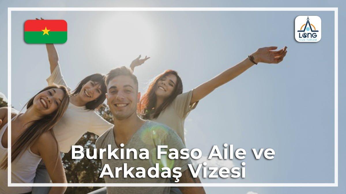 Arkadaş ve Aile Ziyareti Vizesi Burkina Faso