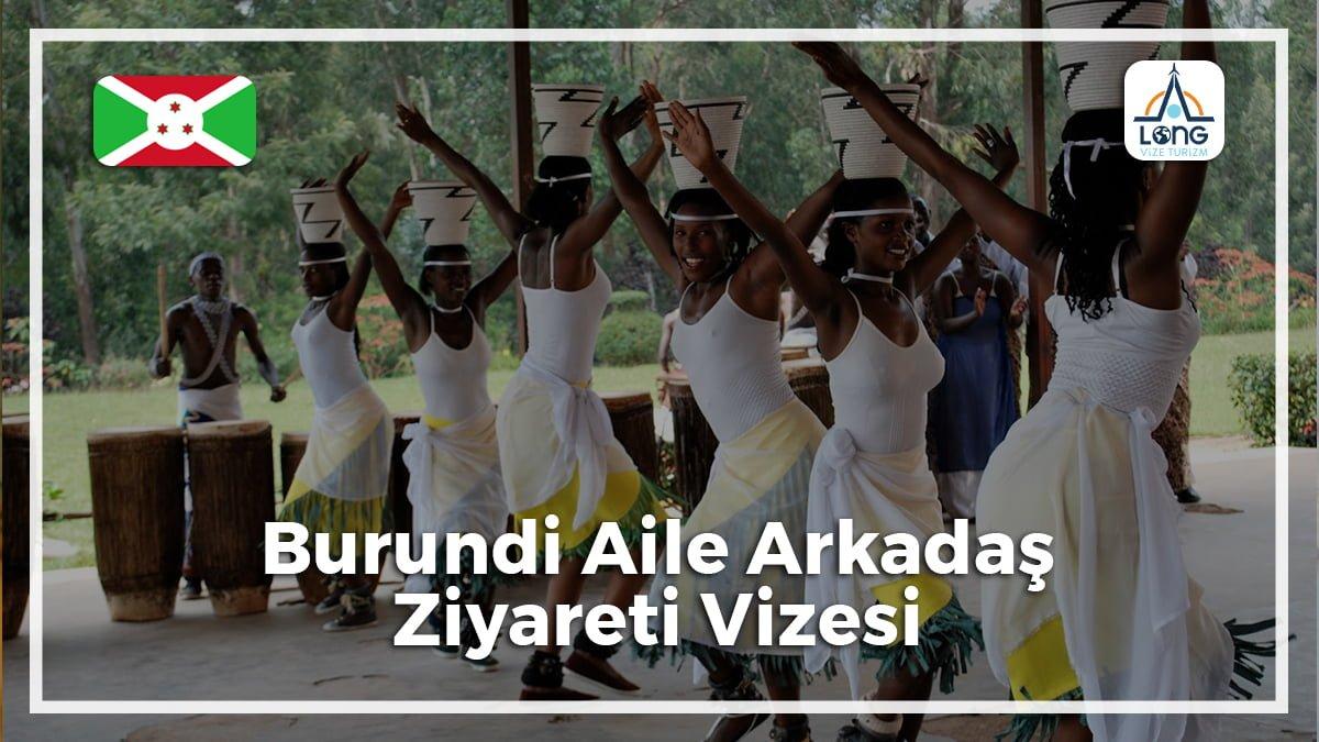 Aile Arkadaş Ziyareti Vizesi Burundi