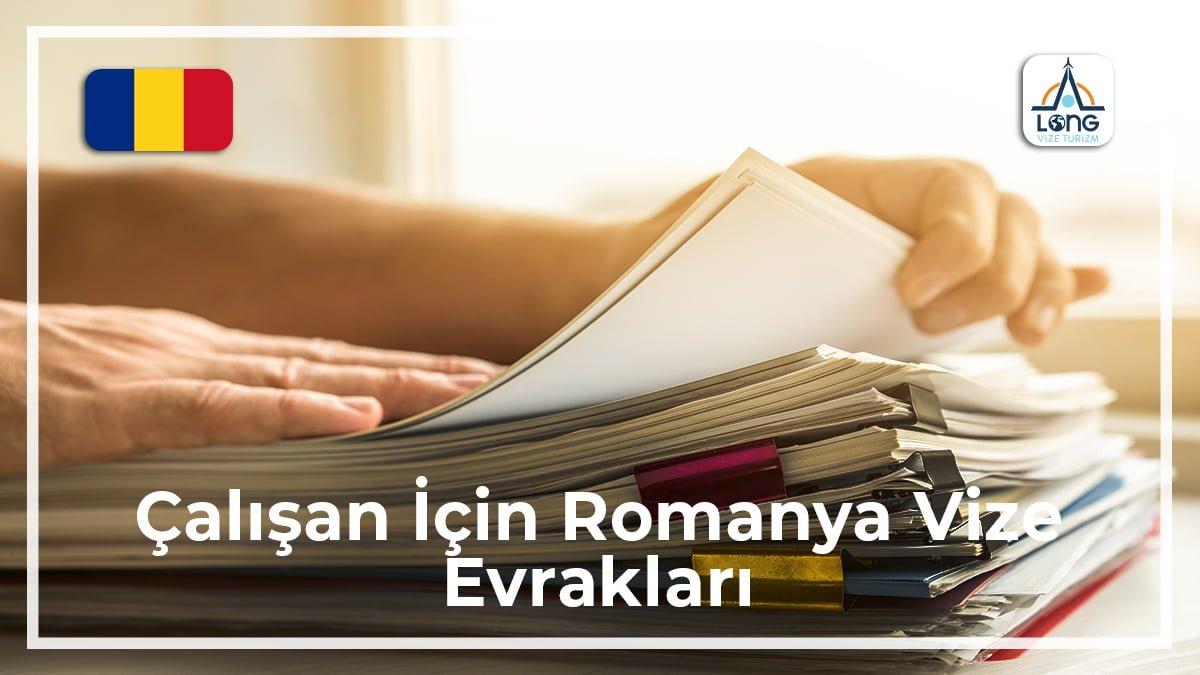 Romanya Vize Evrakları Çalışan İçin