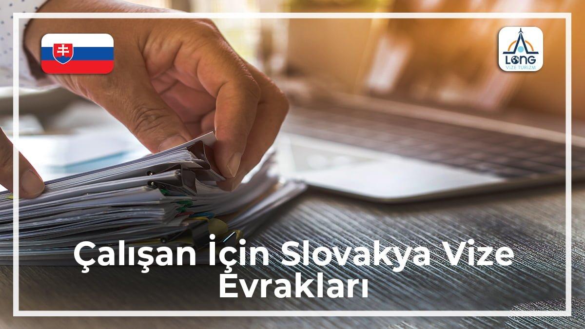 Slovakya Vize Evrakları Çalışan İçin
