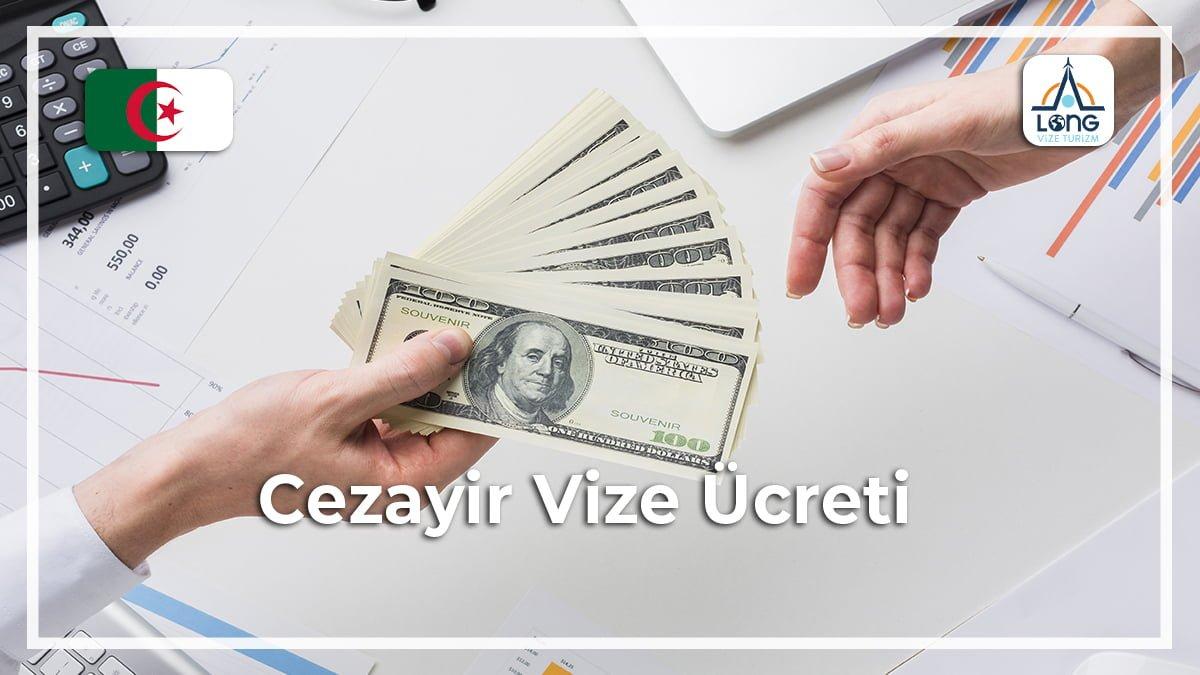 Vize Ücreti Cezayir