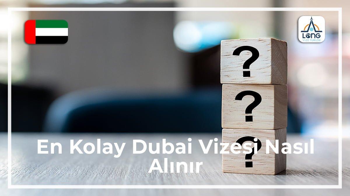 Dubai Vizesi Nasıl Alınır En Kolay