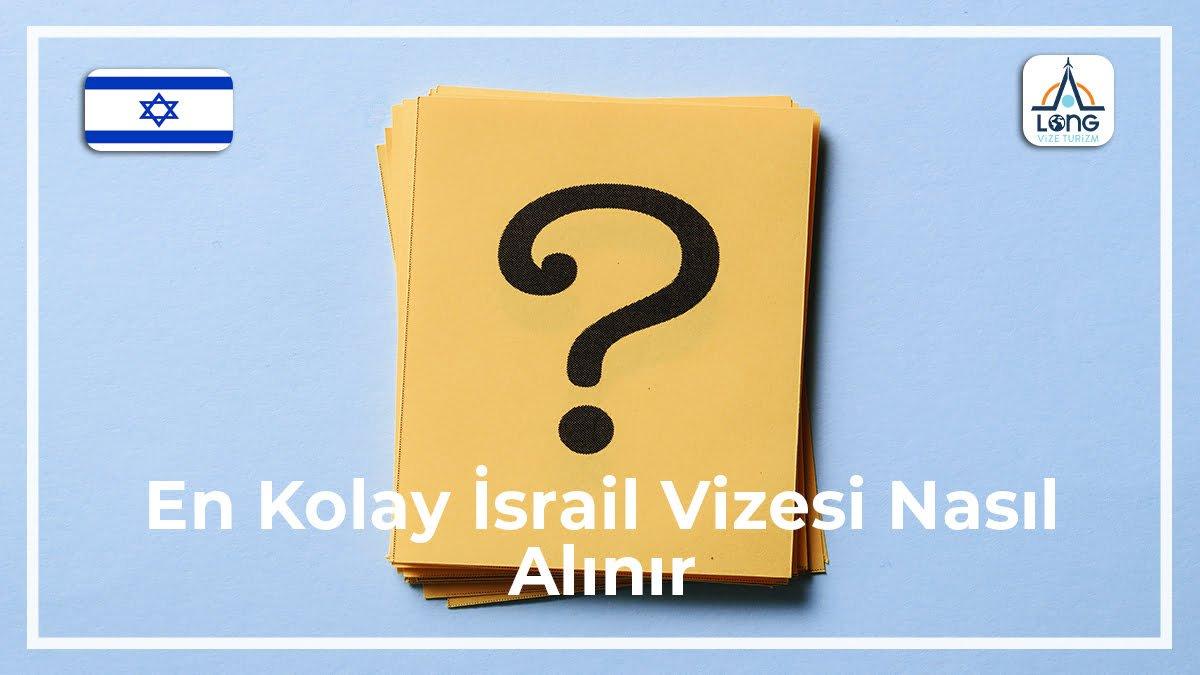 İsrail Vizesi Nasıl Alınır En Kolay