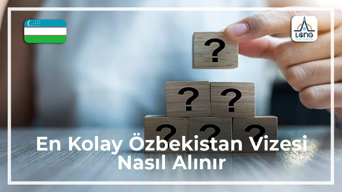 Özbekistan Vizesi Nasıl Alınır En Kolay