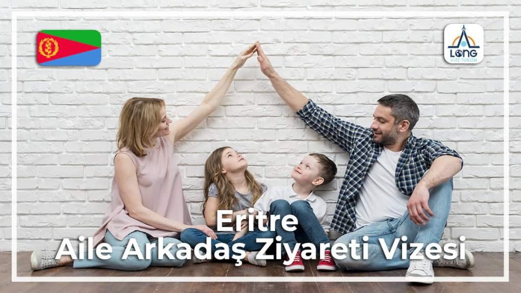 Aile Arkadaş Ziyareti Vizesi Eritre